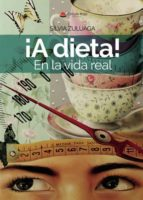 ¡A dieta! En la vida real (eBook)