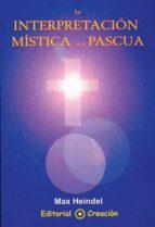 La interpretación mística de Pascua (ebook)