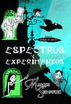 Espectros y experimentos (ebook)