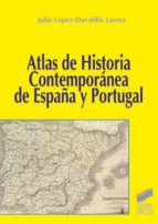 Atlas de historia contemporánea de España y Portugal (ebook)