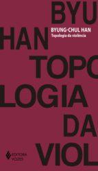 Topologia da violência (ebook)