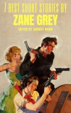 7 best short stories by Zane Grey (ebook)