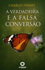 A verdadeira e a falsa conversão (ebook)