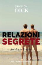 Relazioni segrete (Antologia Erotica) (ebook)