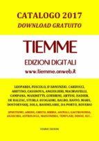 Tiemme Edizioni Digitali. Catalogo 2017 (ebook)