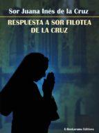 Respuesta a Sor Filotea de la Cruz (ebook)