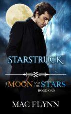Starstruck: The Moon and the Stars, Book 1 (Werewolf Shifter Romance) (ebook)
