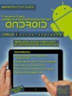 Corso di programmazione per Android. Livello 1 (ebook)