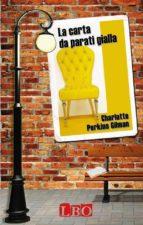 La carta da parati gialla (ebook)
