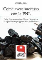 Come avere successo attraverso la comunicazione (ebook)