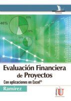 Evaluación financiera de proyectos. Con aplicaciones en Excel® (ebook)