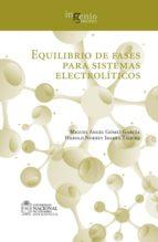 Equilibrio de fases para sistemas electrolíticos (ebook)
