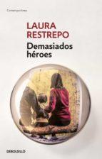 Demasiado héroes (ebook)