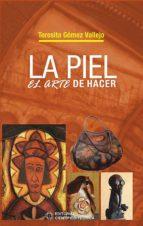 LA PIEL. EL ARTE DE HACER