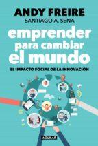 Emprender para cambiar el mundo (ebook)