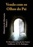 VENDO COM OLHOS DO PAI - VOLUME 2 (ebook)