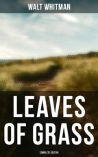 LEAVES OF GRASS (COMPLETE EDITION)