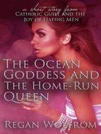 The Ocean Goddess and The Home Run Queen (ebook)