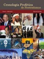 CRONOLOGÍA PROFÉTICA DE NOSTRADAMUS. TOMO 6 - 2000/2050 (ebook)