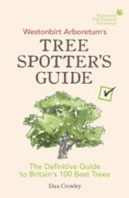 Westonbirt Arboretum's Tree Spotter's Guide (eBook)