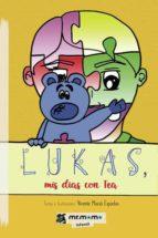 Lukas, mis días con Tea