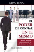 El poder de confiar en ti mismo (ebook)