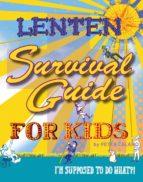 Lenten Survival Guide for Kids (ebook)