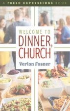 Welcome to Dinner, Church (ebook)