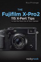 The Fujifilm X-Pro2 (ebook)