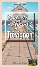 Sac de nœuds à Trévignon (ebook)