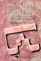 De la curatelle au curateur public (ebook)