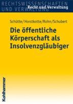 Die öffentliche Körperschaft als Insolvenzgläubiger (ebook)