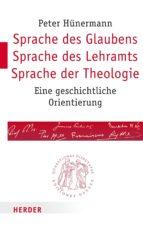 Sprache des Glaubens – Sprache des Lehramts – Sprache der Theologie (ebook)
