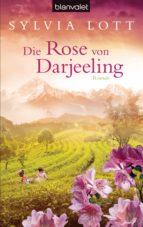 Die Rose von Darjeeling (ebook)