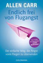 Endlich frei von Flugangst (ebook)