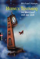 Hermux Tantamoq - Im Wettlauf mit der Zeit (ebook)