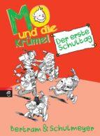 Mo und die Krümel - Der erste Schultag (ebook)