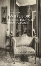 Mission Furniture: How to Make It (ebook)