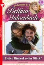Bettina Fahrenbach 60 - Liebesroman (ebook)