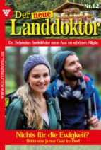 Der neue Landdoktor 62 - Arztroman (ebook)