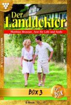 Der Landdoktor Jubiläumsbox 3 - Arztroman (ebook)