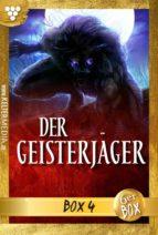 Der Geisterjäger Jubiläumsbox 4 - Gruselroman (ebook)