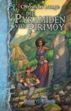 Die Pyramiden von Pirimoy (ebook)