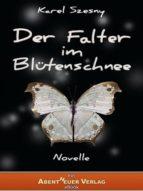Der Falter im Blütenschnee (ebook)