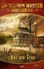 Old Shatterhand - Neue Abenteuer 02: Auf der Spur (ebook)