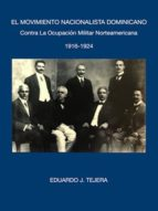 El Movimiento Nacionalista Dominicano 1916-1924 (ebook)