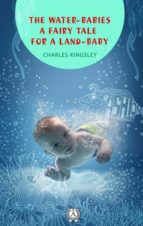 The Water-Babies a fairy tale for a land-baby (ebook)