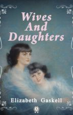 Wives and Daughters (ebook)