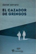 EL CAZADOR DE GRINGOS