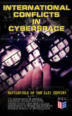 International Conflicts in Cyberspace - Battlefield of the 21st Century (ebook)